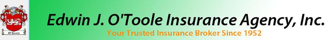 Edwin J. O'Toole Insurance Agency, Inc.